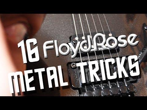 16 Floyd Rose tricks in METAL