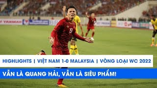 Highlights | Việt Nam 1-0 Malaysia | Vẫn là Quang Hải, vẫn là SIÊU PHẨM | NEXT SPORTS