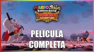Mario + Rabbids DLC Donkey Kong Adventure - Pelicula Completa en Español (Full Movie All Cutscenes)
