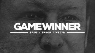 Eripe, Enson - Game Winner (prod. Wezyr)