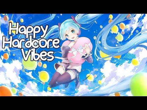 Happy Hardcore Vibes - Nightcore Mix #1