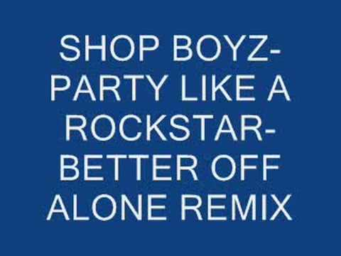 SHOP BOYZ-BETTER OFF ALONE/ROCKSTAR