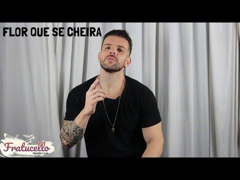 Flor Que Se Cheira - Caio Lorenzo (CANAL FRATUCELLO)