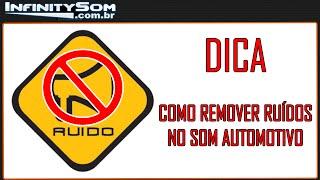 RESOLVIDO: Como Remover Ruídos no Som Automotivo (Ruído de Motor)