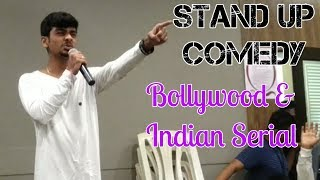 Bollywood and Indian Serials | Stand Up Comedy by Jainam Shah| Fun Flicks