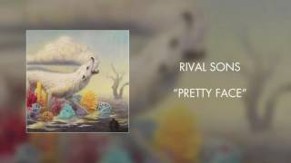 Rival Sons - Pretty Face (Official Audio)