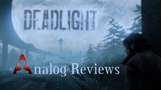 Analog Reviews: Deadlight