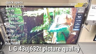 L G 43uj632t uhd smart picture quality test,pros & cons...my opinion