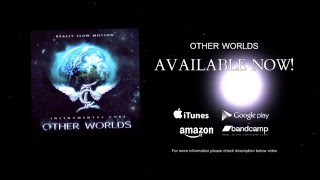 Other Worlds - out now!