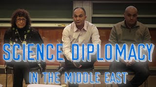 Science Diplomacy in the Middle East - Northwestern University