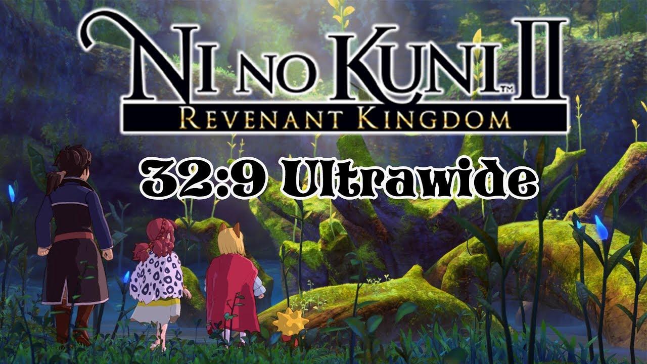 Ni no Kuni II: Revenant Kingdom - 32:9 Super Ultrawide