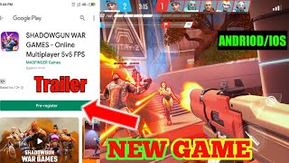SHADOW GUN WAR GAMES - Online Multiplayer 5v5 FPS ANDROID/IOS / Pre Registration on playstore