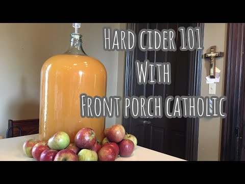 Hard Cider 101 with Front Porch Catholic