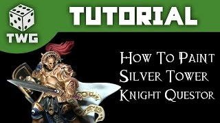 Games Workshop Tutorial: How To Paint An Age Of Sigmar Knight Questor