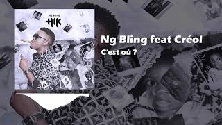 Ng Bling - #7 ou? Feat Creol