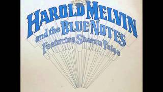 HAROLD MELVIN & THE BLUE NOTES   I SHOULD BE YOUR LOVER