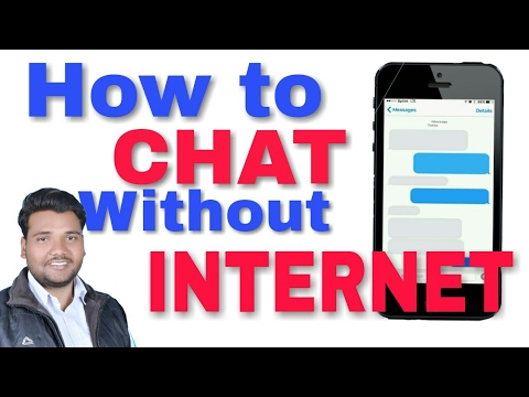 How To Chat Without INTERNET....Easy Way