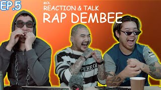 Mol Reaction & Talk Ep.5 with 113 Gurvel /Rap dembee - Tsendee, Searcher, Bone-C, Snowgoons/