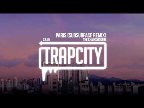 The Chainsmokers  Paris Subsurface Remix