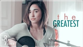 The Greatest | Sia ft Kendrick Lamar (Alex G Cover)