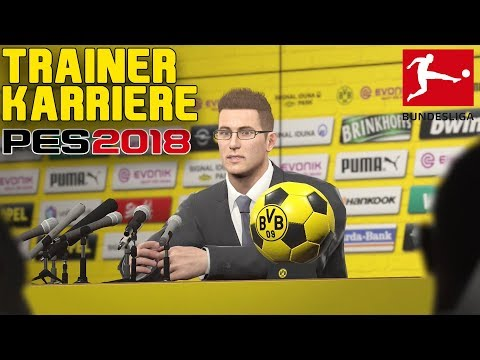 PES 2018: WIR STARTEN IN DER BUNDESLIGA!😱 #1 Trainer Karriere - Pro Evolution Soccer 2018