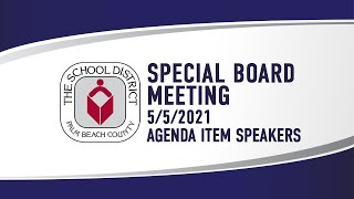 5.5.21 Special Meeting (Agenda Item Speakers)