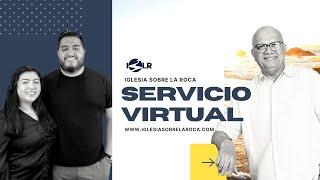 La Jubilacion Del Cristiano | Iglesia Sobre La Roca | Servicio Virtual | Predicas Cristianas 2020