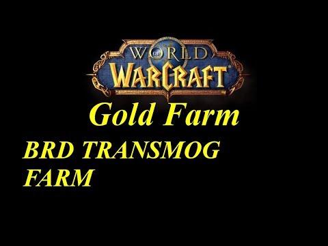 WoW Gold Farm // BRD Transmog farm, 8k Gold every 3 minutes!!