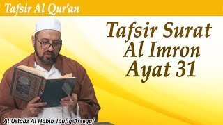 Download Video Tafsir QS. Al Imran ayat 31 MP3 3GP MP4