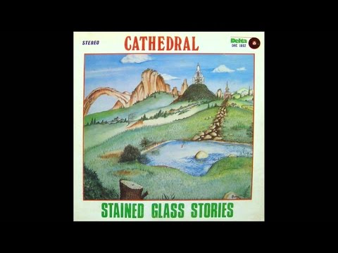 Cathedral - Stained Glass Stories 1978 FULL VINYL ALBUM (progressive rock)