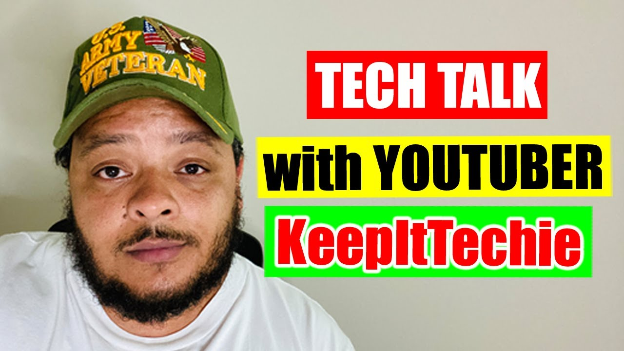 Tech Talk with Fellow Tech YouTuber KeepItTechie