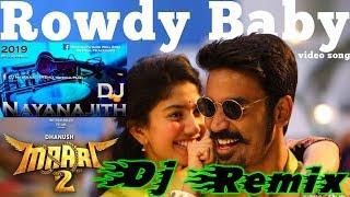 Maari 2 - Rowdy Baby Dj Remix || New Hit Dj Remix