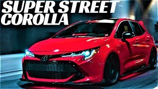 2019 COROLLA SUPER STREET ! SEMA 2018