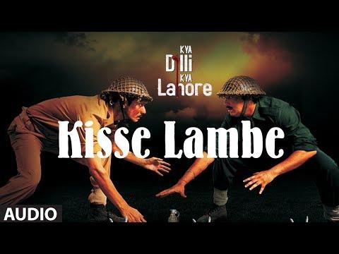 Kisse Lambe Full Audio Song   Kya Dilli Kya Lahore   Sukhwinder Singh   Gulzar