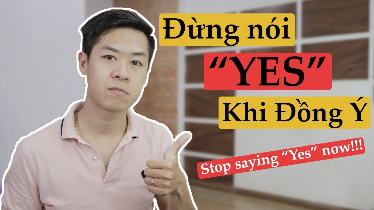 Không cần nói YES khi đồng ý trong Tiếng Anh | Tiếng Anh giao tiếp