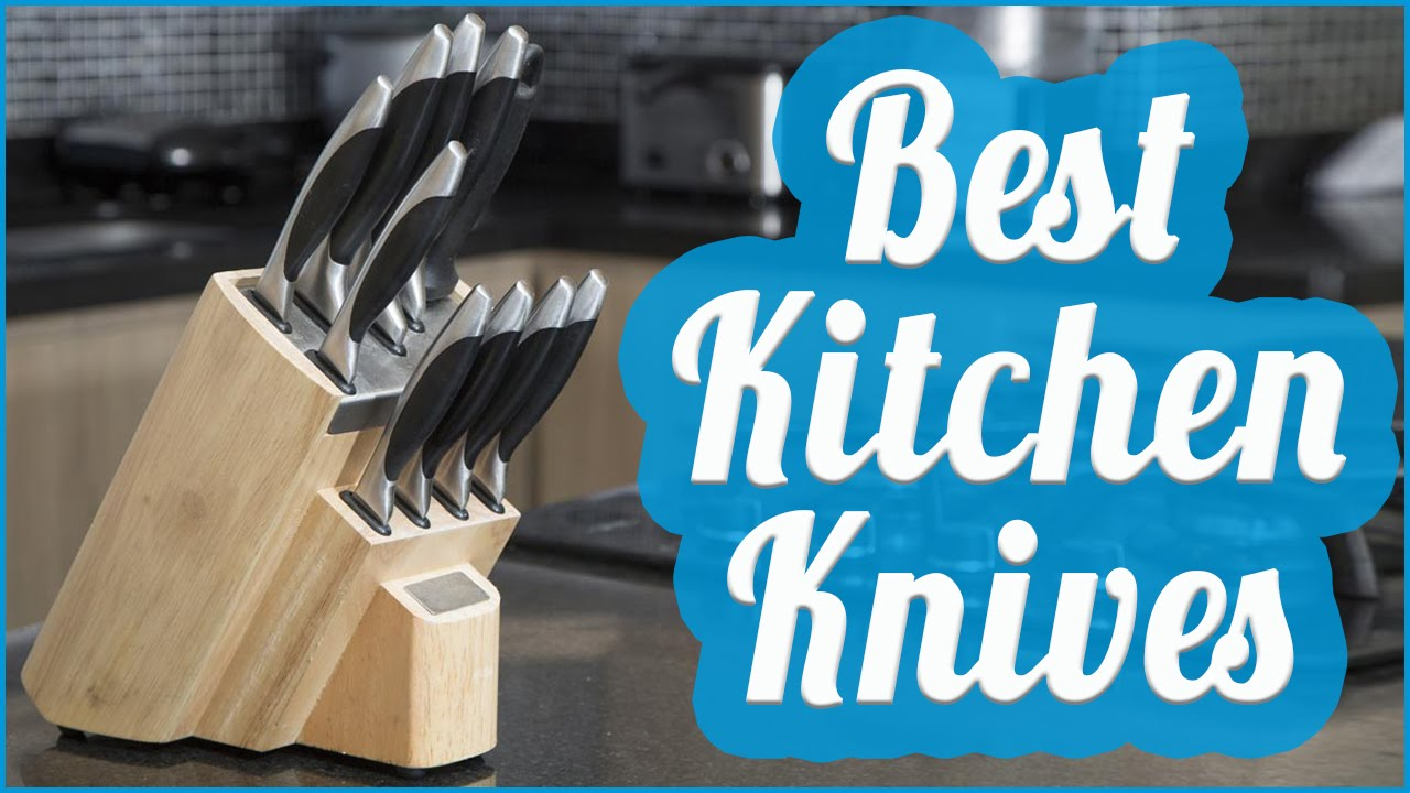 Best Kitchen Knives To Buy In 2017 - YouTube