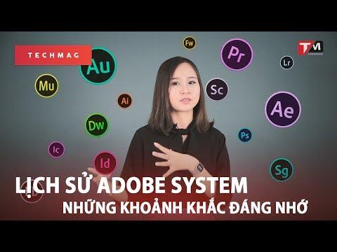Adobe System II Những cột mốc đáng nhớ cho 1 công ty công nghệ tuyệt vời!!