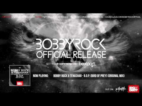 Bobby Rock & Tenashar - B.O.P. (Bird Of Prey) (Original Mix) [Official Video]