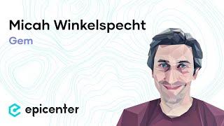#207 Micah Winkelspecht: Gem – The Enterprise Platform That Powers Data-Driven Applications