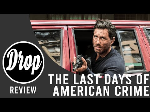 The Last Days Of American Crime Review Youtube