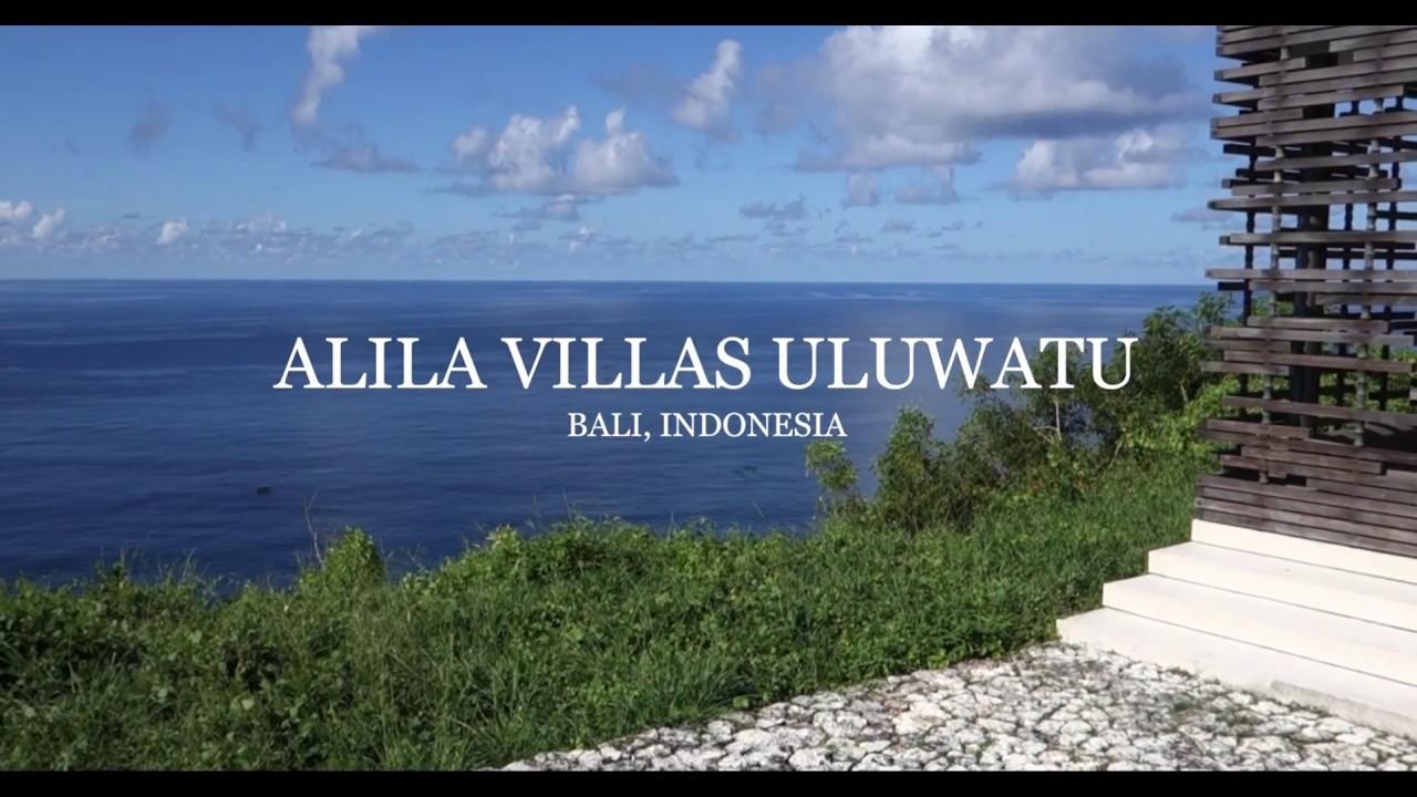Alila Villas Uluwatu Bali Indonesia Youtube