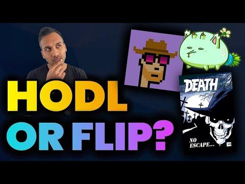 Hodl Or Flip? The NFT Investors $1M Question.