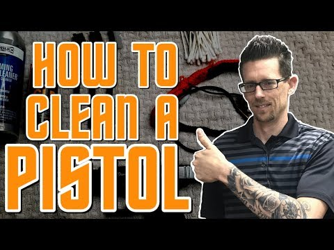 How To Clean A Pistol For The First Time | The Easy Way