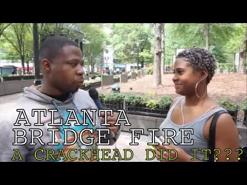 THE TRUTH ABOUT THE ATLANTA BRIDGE INFERNO THE CRACKHEAD CONSPIRACY WITH NAVV GREENE