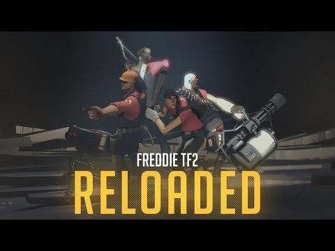 Freddie TF2 Reloaded.