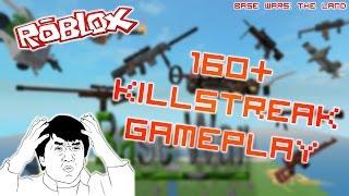 ROBLOX: Guerres de base - 160 KILLSTREAK GAMEPLAY