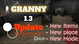 Granny 1.3 Update