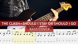 The Clash - Should I stay or should I go / bass cover / playalong with TAB