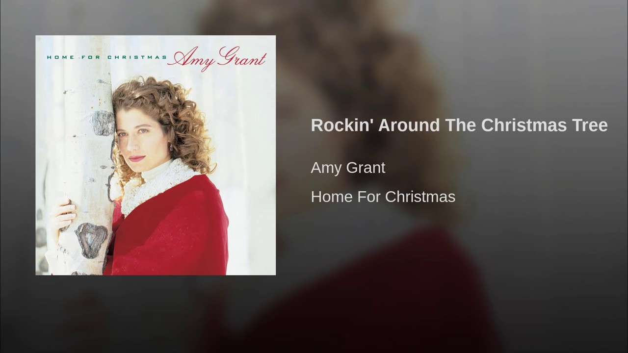 007 AMY GRANT Rockin' Around The Christmas Tree - YouTube