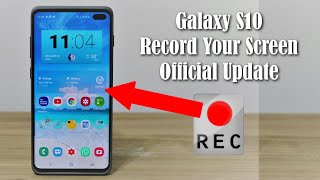 Samsung Galaxy S10 - How to Record your Screen (Official Update)
